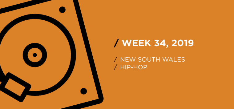 New South Wales Hip-Hop Chart for Week 34, 2019